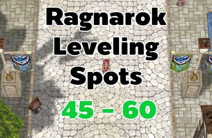 Ragnarok Leveling 45-60