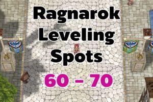 Ragnarok Leveling 60-70
