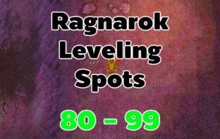 Ragnarok Leveling Guide 80-99