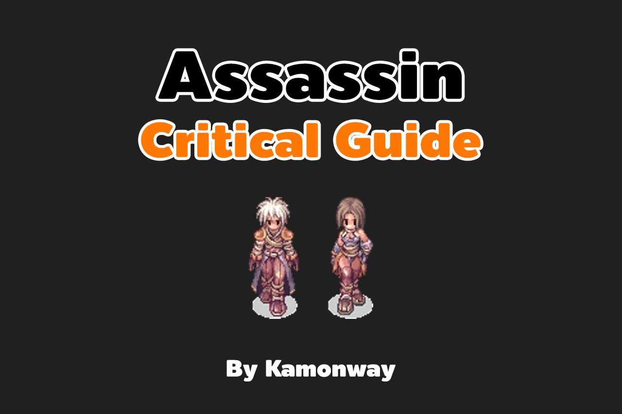 Assassin Critical Guide, Stat Skill Equipment in RevoClassic