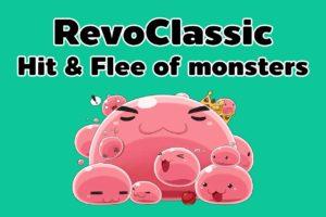 RevoClassic Hit & Flee of monster