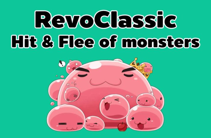 RevoClassic Hit & Flee of monster