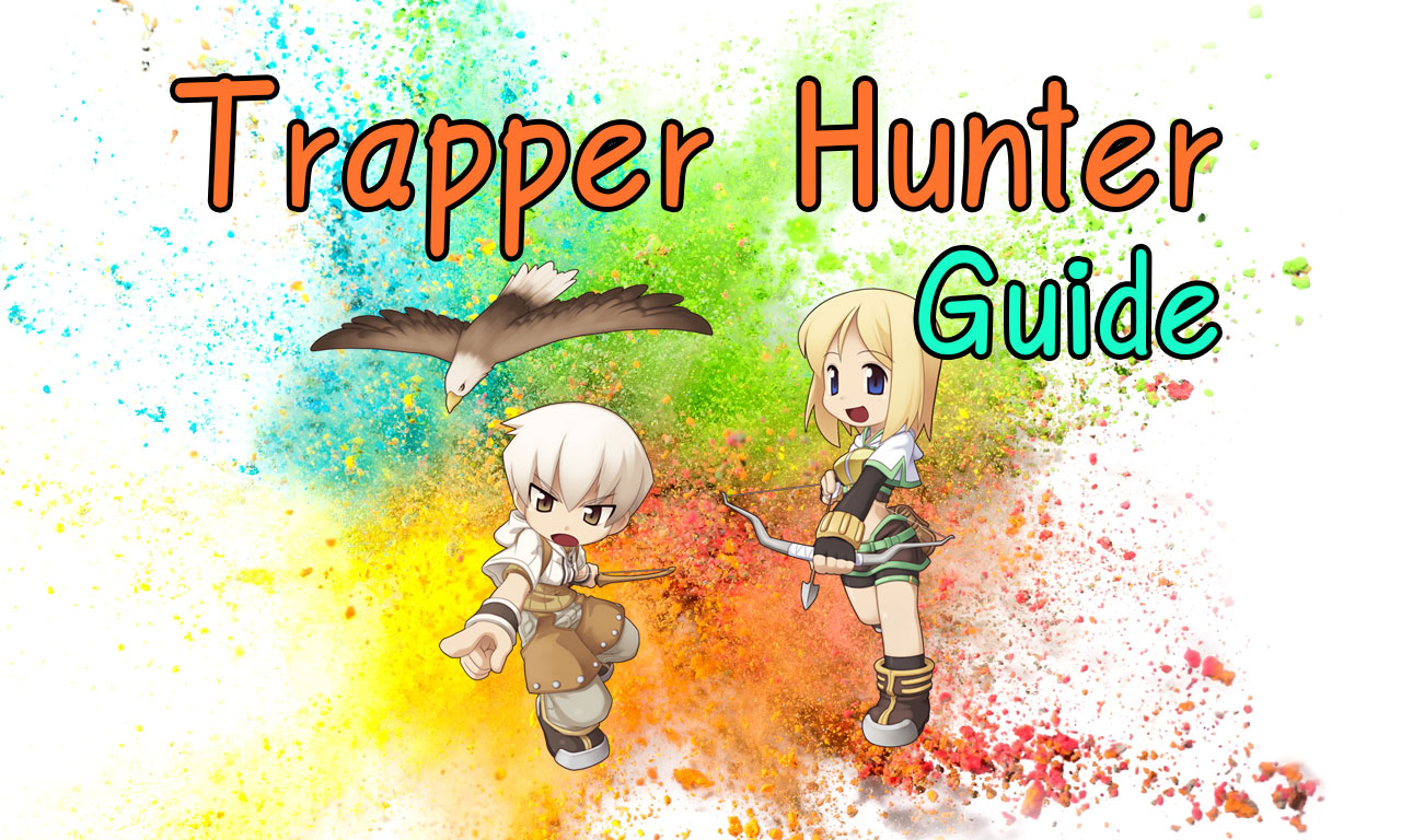 Trapper Hunter Guide: The Bomberman in RO | Ragnarok Guide